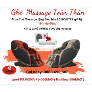 [HOT 2021] Gọi 0868.699.885 - Ghế massage toàn thân sport FUJIKIMA 606MAX - GIẢM GIÁ SỐC 75% VÔ CÙNG RẺ - 606max thumbnail