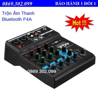 Bộ Mixer Âm Thanh Hát Live, Thu Âm, Điều Khiển Trộn Âm Thanh Bluetooth F4A - Cao Cấp - F4A thumbnail